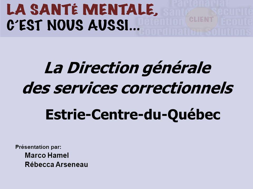 des services correctionnels Estrie-Centre-du-Québec