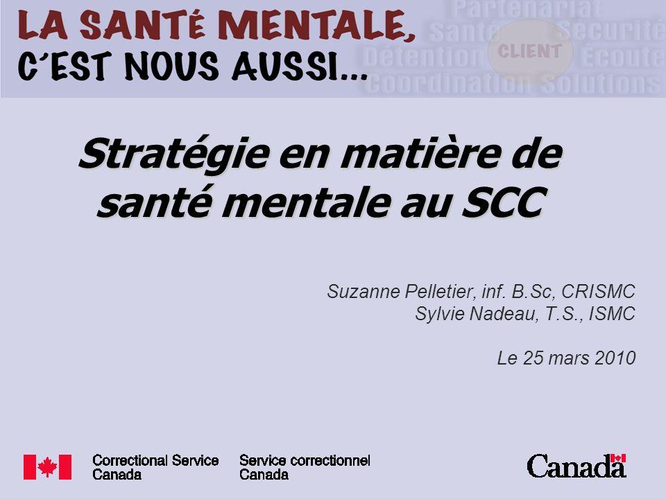 Stratégie en matière de santé mentale au SCC
