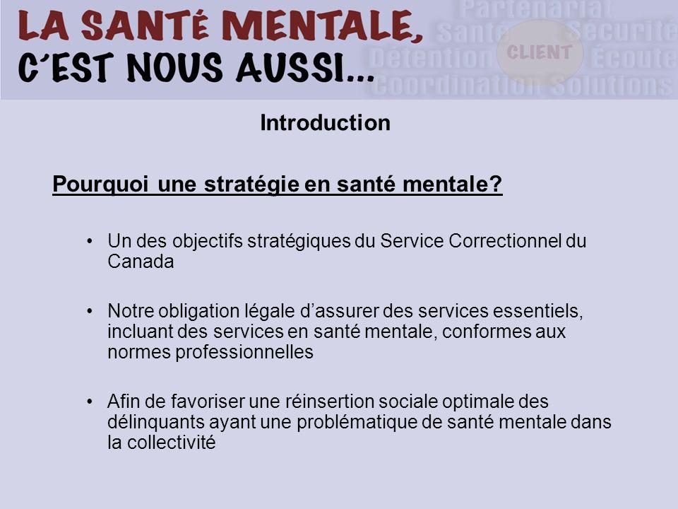 Pourquoi une stratégie en santé mentale