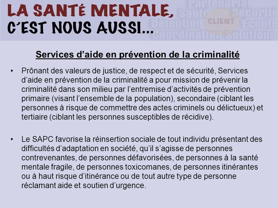 Services d'aide en prévention de la criminalité