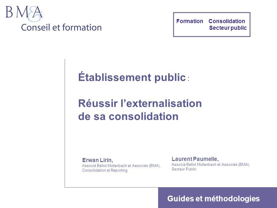 Établissement public : Réussir l'externalisation de sa consolidation
