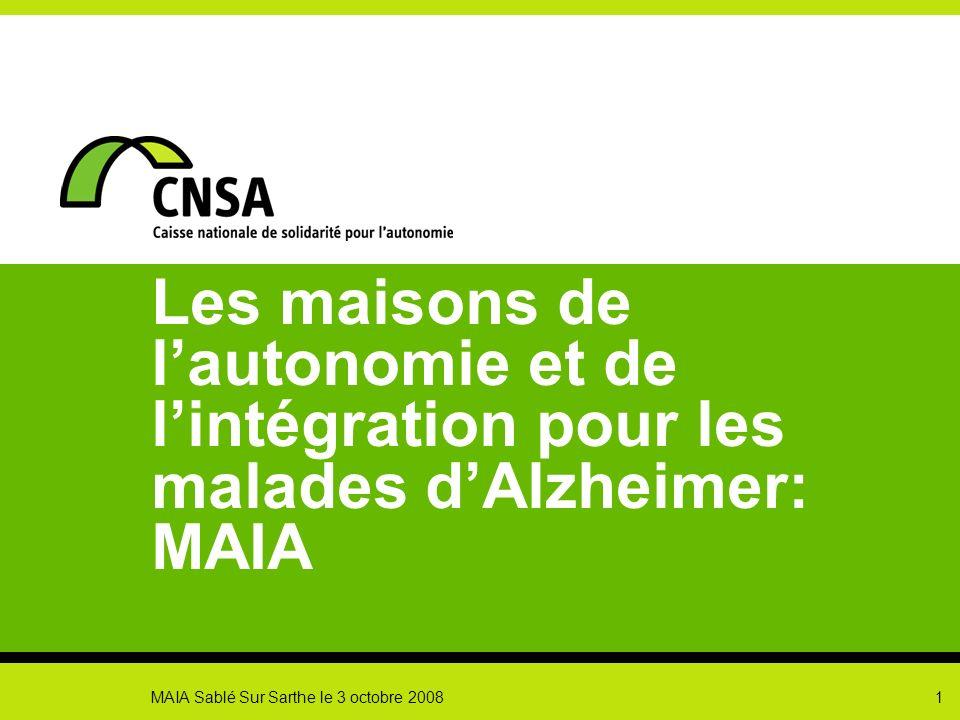 Les maisons de l'autonomie et de l'intégration pour les malades d'Alzheimer: MAIA