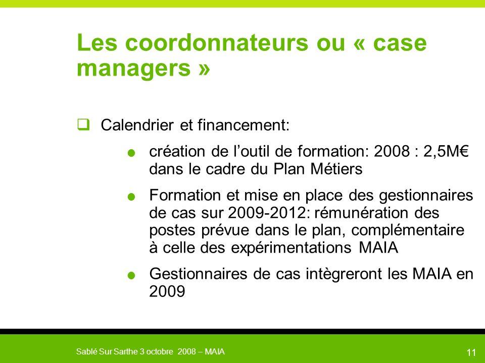 Les coordonnateurs ou « case managers »