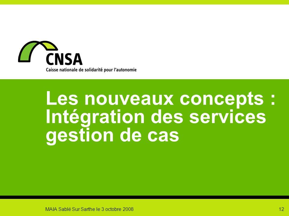 Les nouveaux concepts : Intégration des services gestion de cas