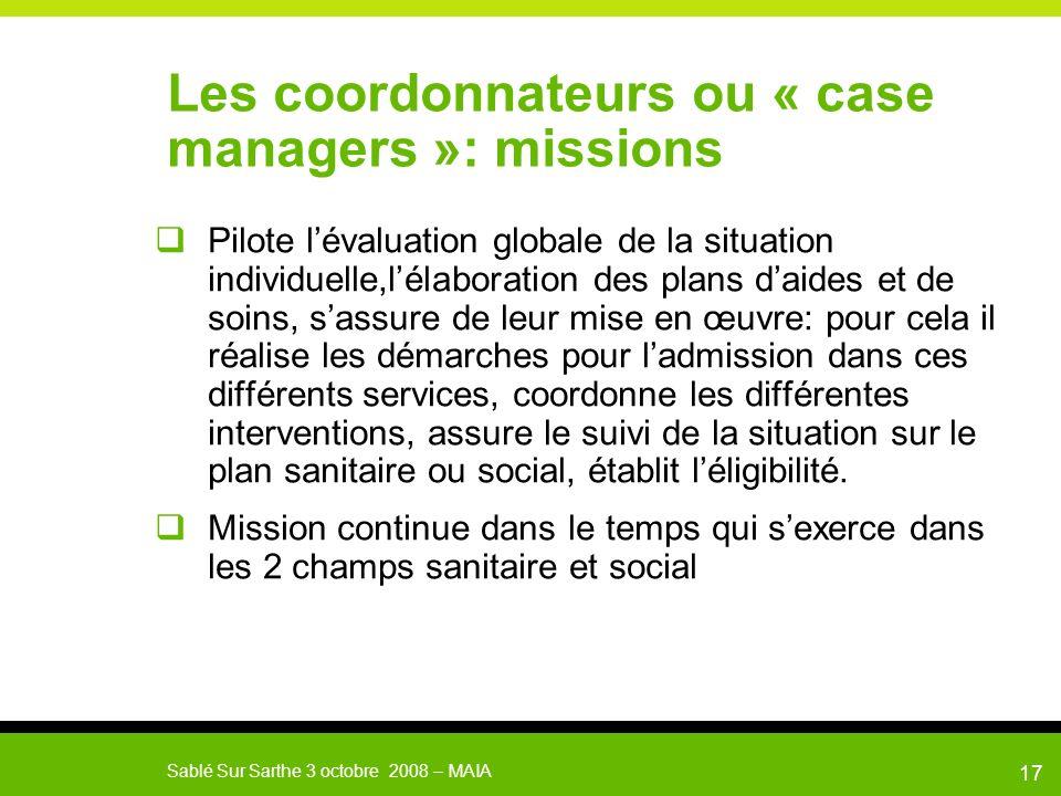 Les coordonnateurs ou « case managers »: missions
