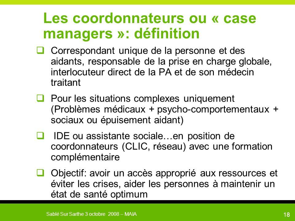 Les coordonnateurs ou « case managers »: définition