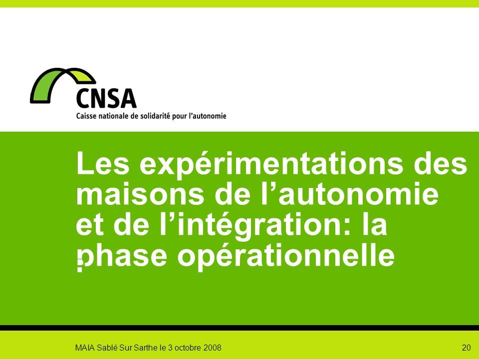 Les expérimentations des maisons de l'autonomie et de l'intégration: la phase opérationnelle