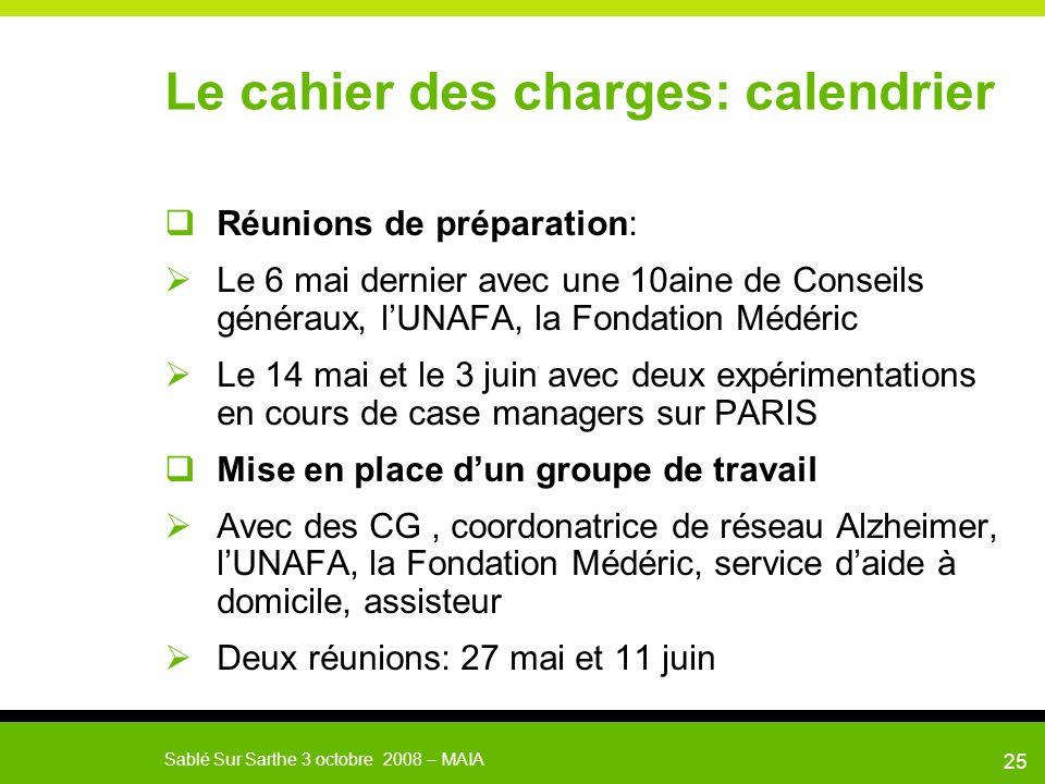 Le cahier des charges: calendrier