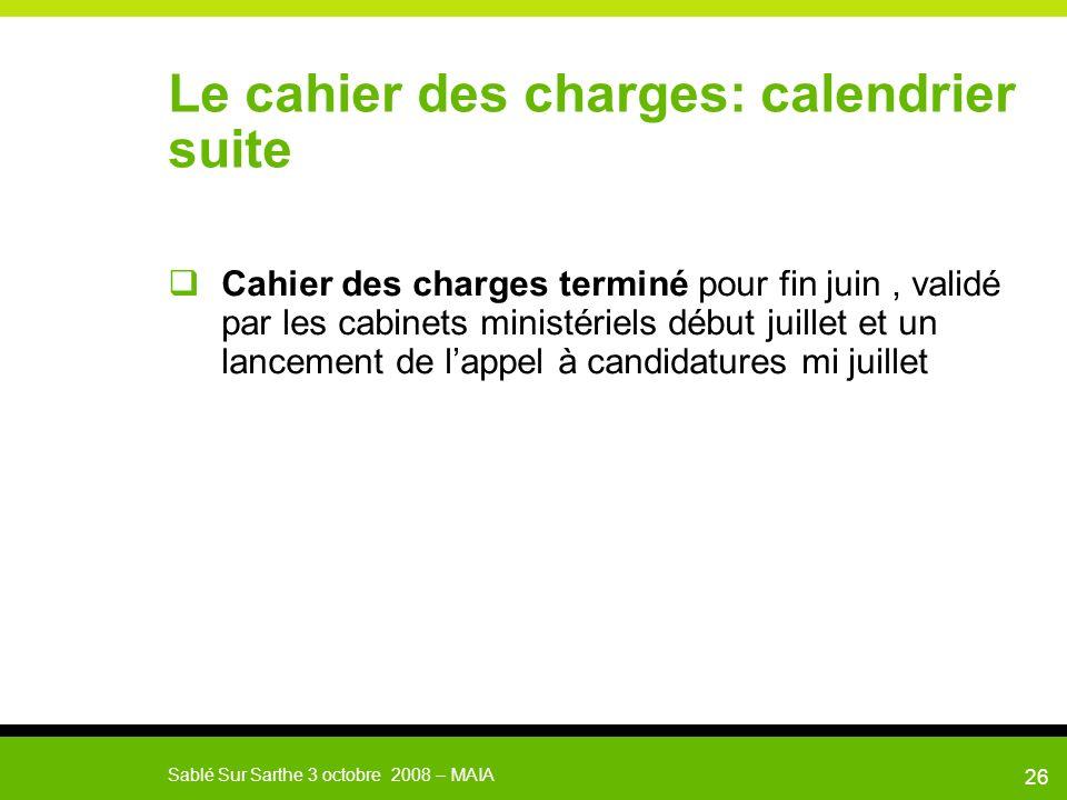 Le cahier des charges: calendrier suite
