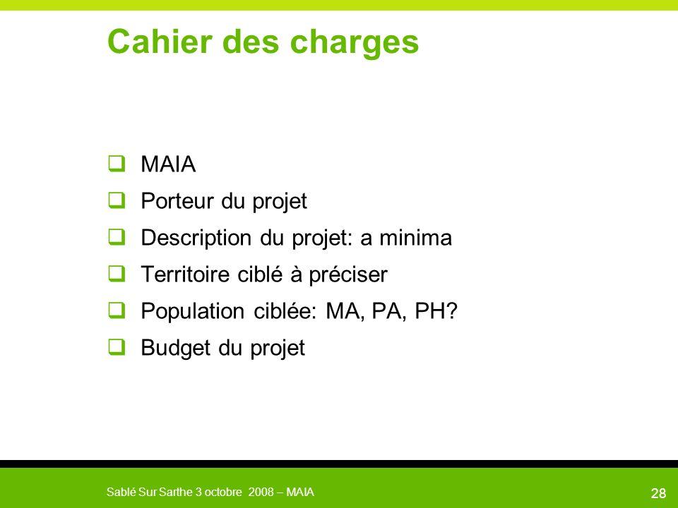 Cahier des charges MAIA Porteur du projet