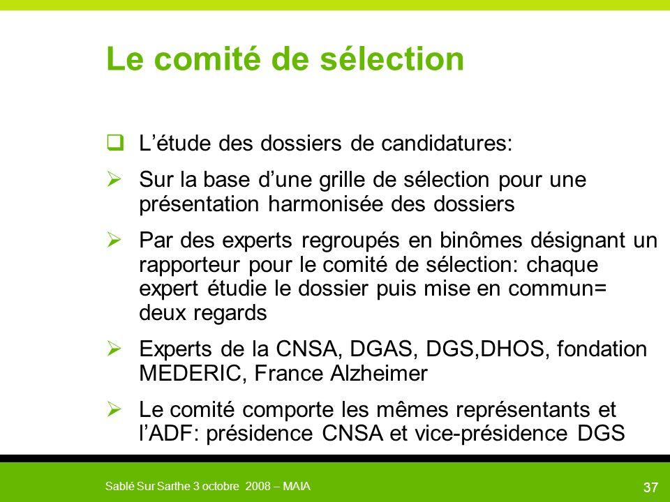 Le comité de sélection L'étude des dossiers de candidatures: