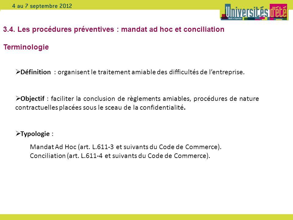 3.4. Les procédures préventives : mandat ad hoc et conciliation Terminologie