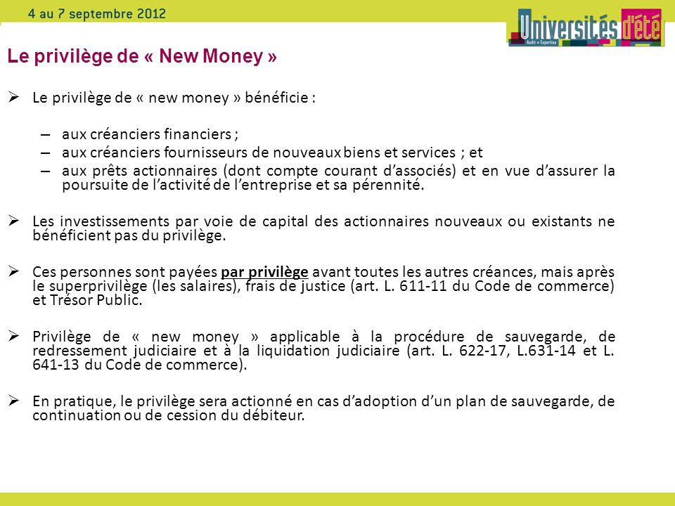 Le privilège de « New Money »
