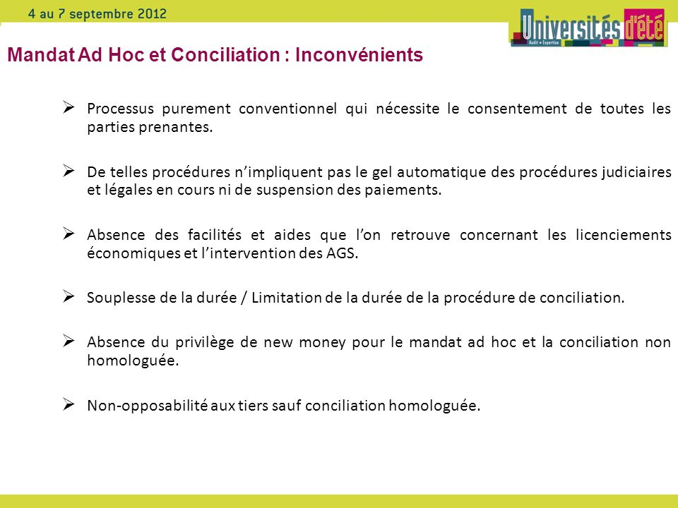 Mandat Ad Hoc et Conciliation : Inconvénients