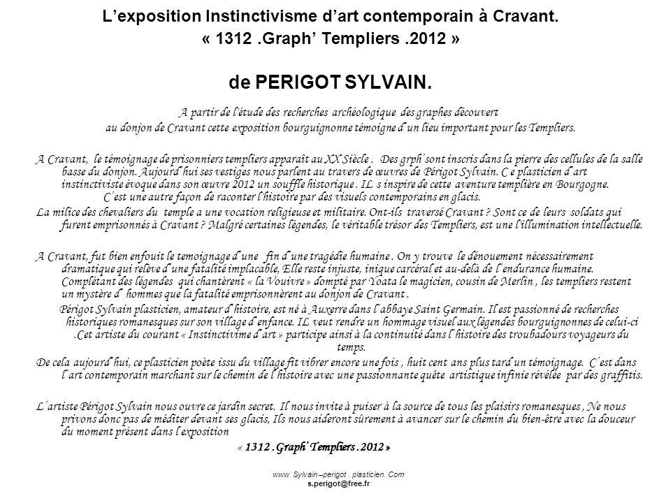 L'exposition Instinctivisme d'art contemporain à Cravant. « 1312