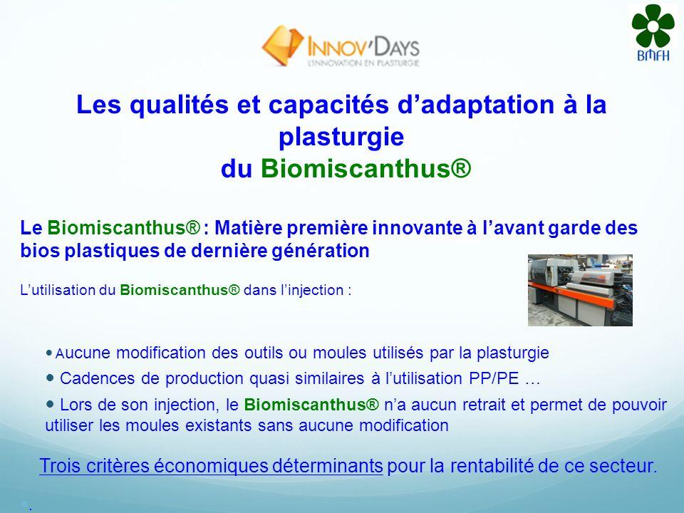 Les qualités et capacités d'adaptation à la plasturgie du Biomiscanthus®