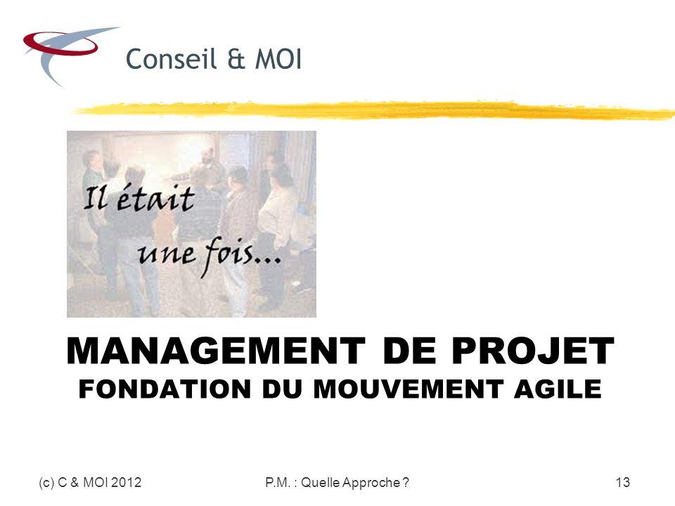 Management de Projet Fondation du mouvement Agile