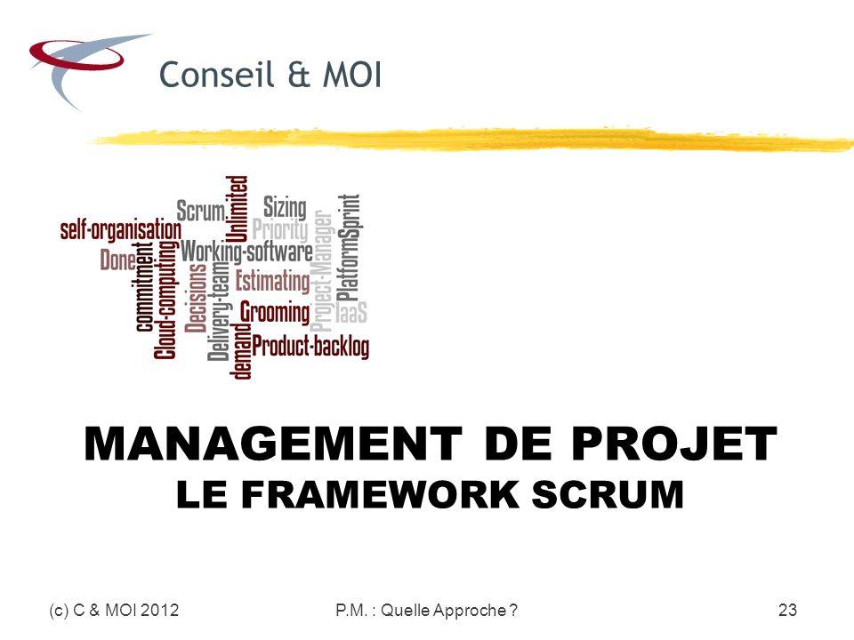 Management de Projet Le framework Scrum