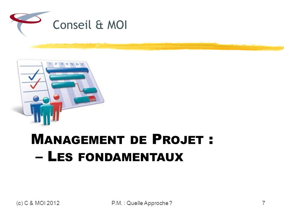 Management de Projet : – Les fondamentaux