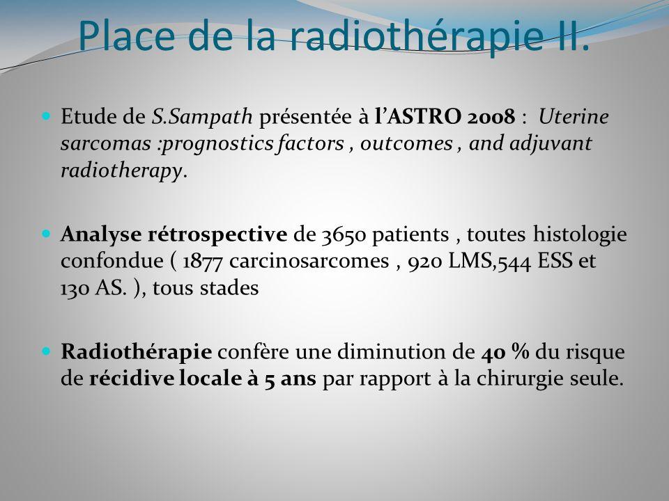 Place de la radiothérapie II.