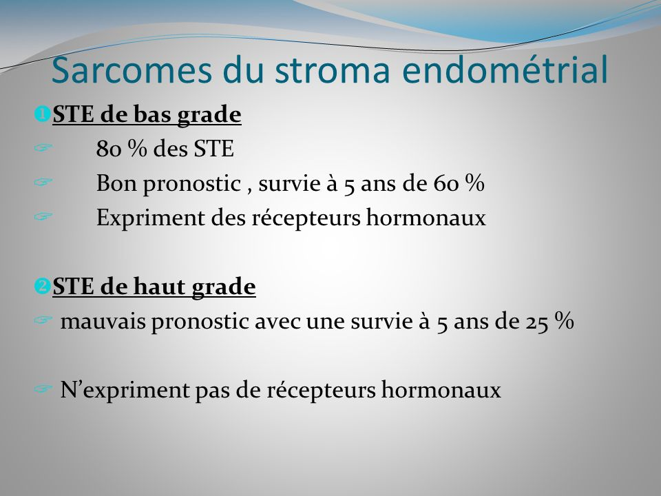 Sarcomes du stroma endométrial