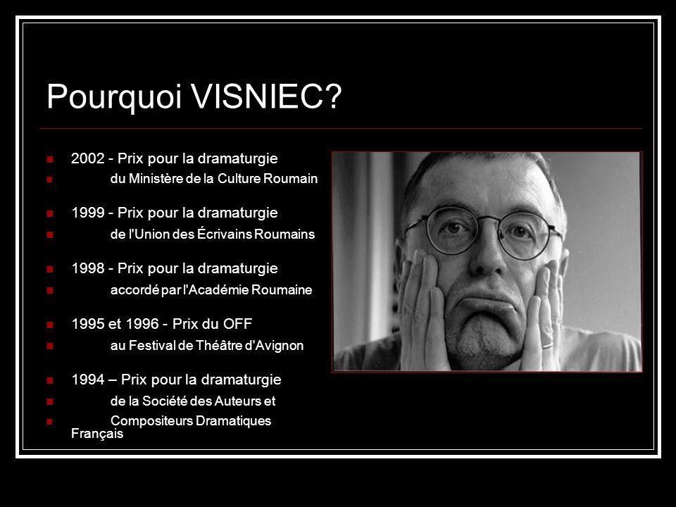 Pourquoi VISNIEC 2002 - Prix pour la dramaturgie