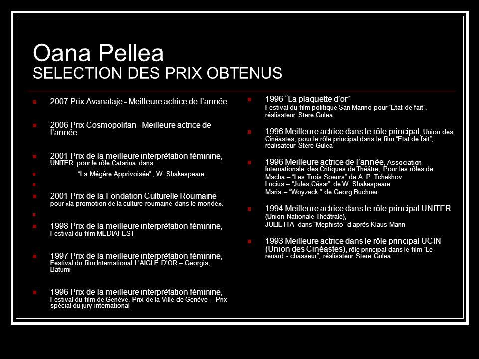 Oana Pellea SELECTION DES PRIX OBTENUS