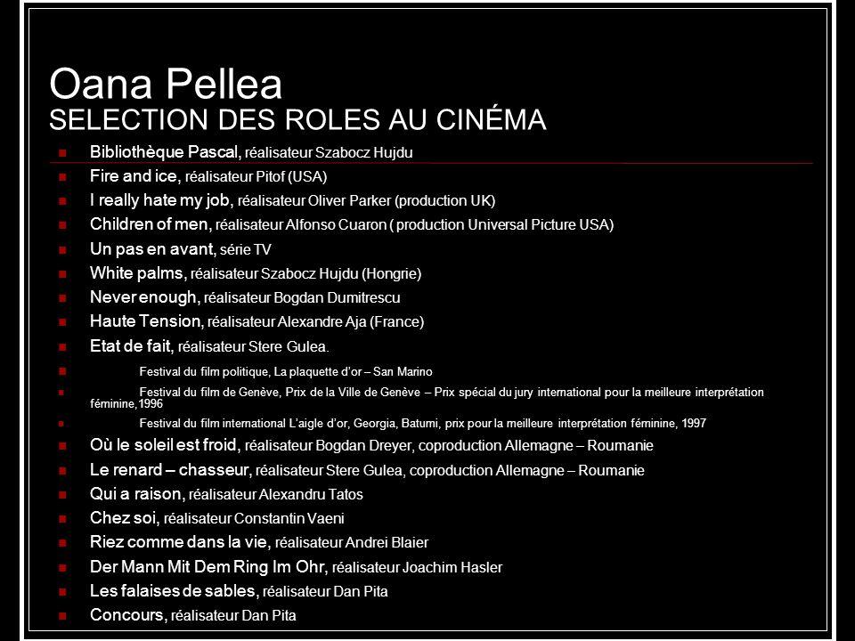 Oana Pellea SELECTION DES ROLES AU CINÉMA