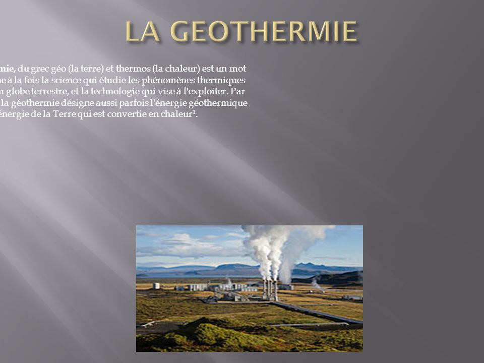 LA GEOTHERMIE