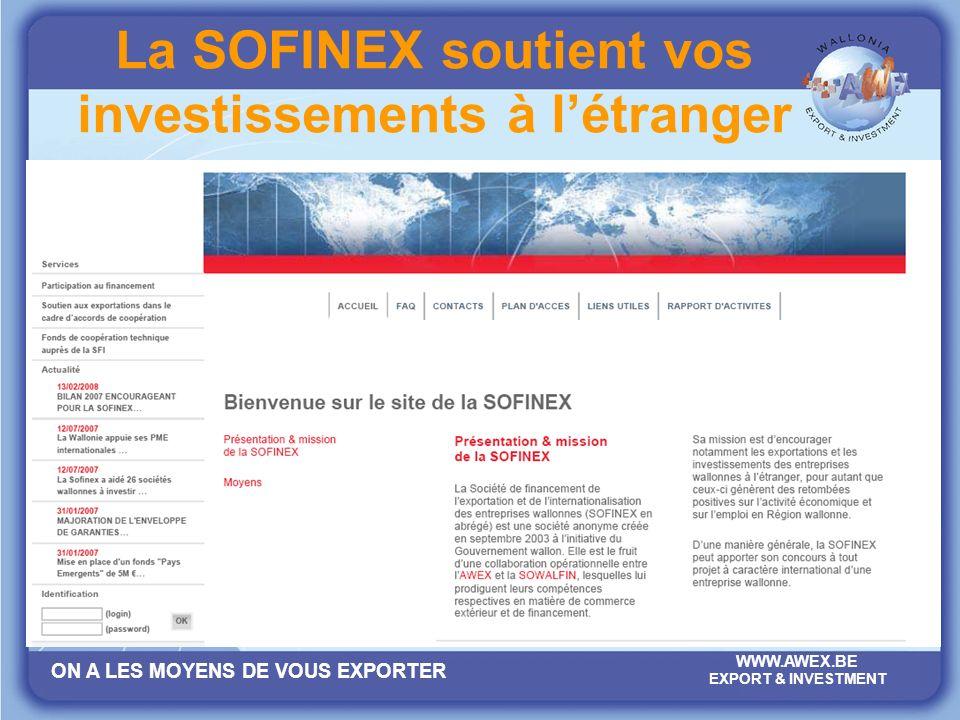 La SOFINEX soutient vos investissements à l'étranger