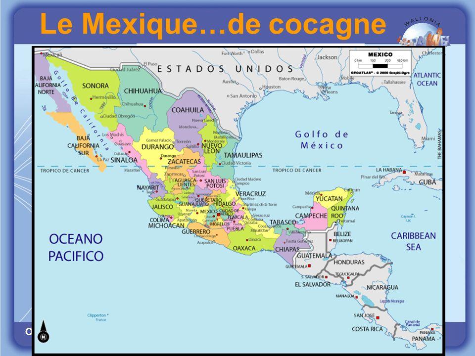 Le Mexique…de cocagne