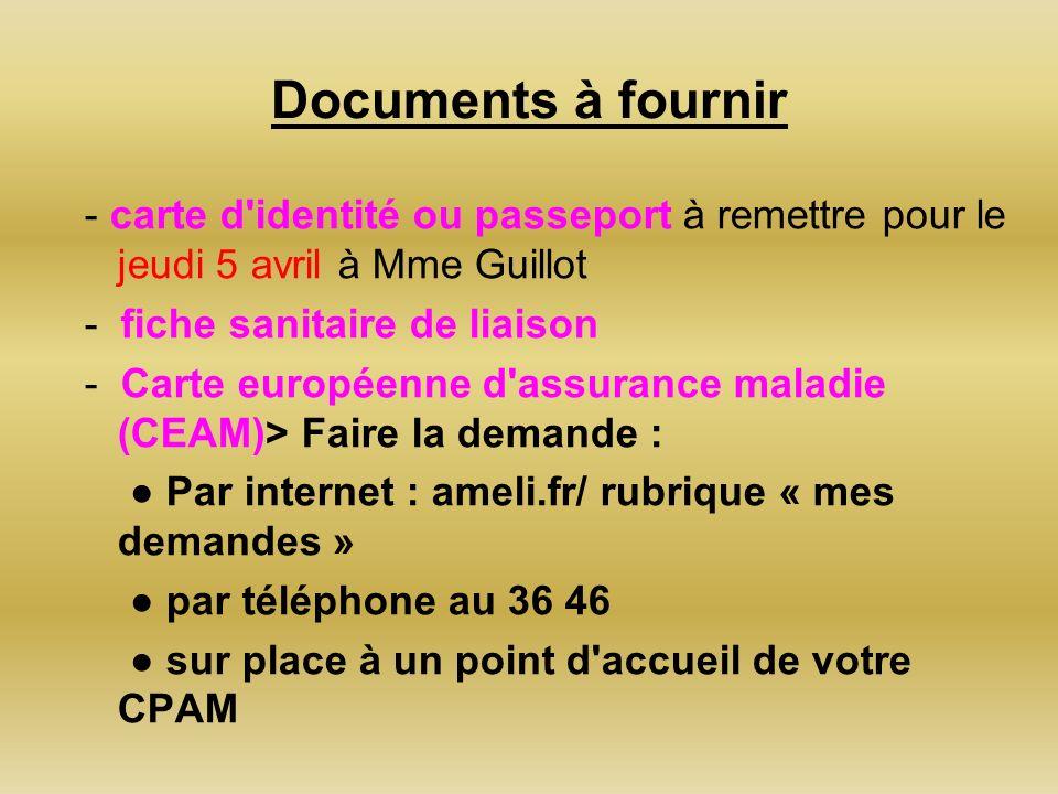 Documents à fournir- carte d identité ou passeport à remettre pour le jeudi 5 avril à Mme Guillot. - fiche sanitaire de liaison.