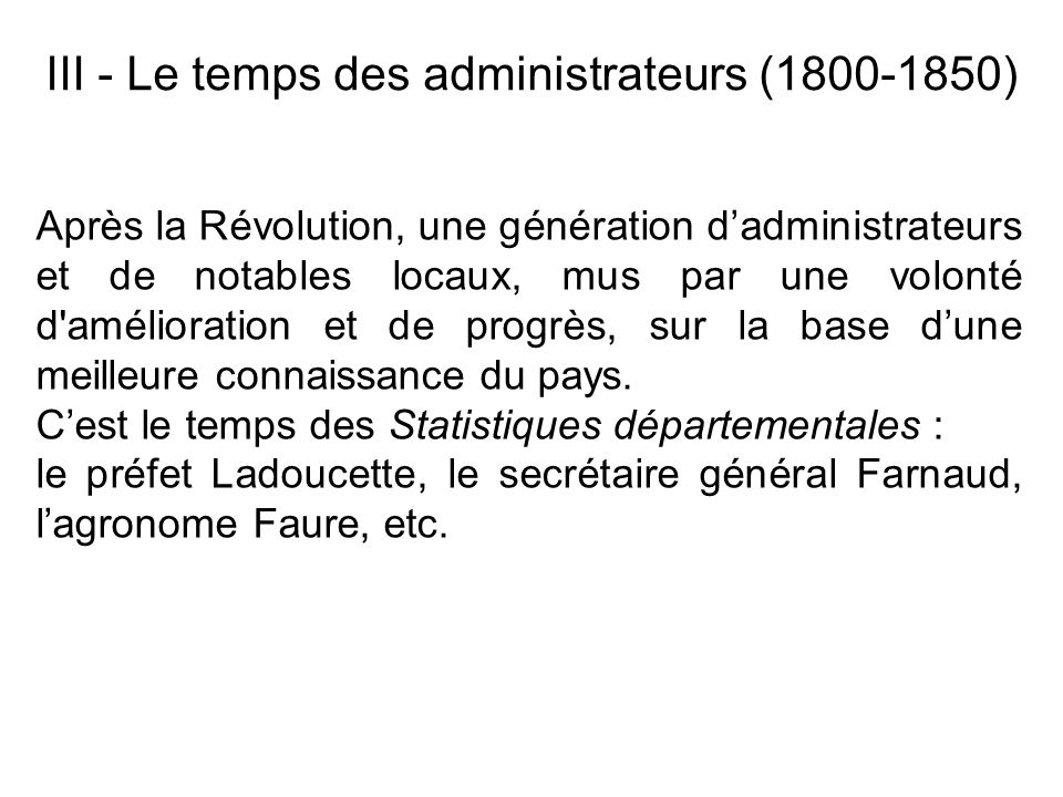 III - Le temps des administrateurs (1800-1850)