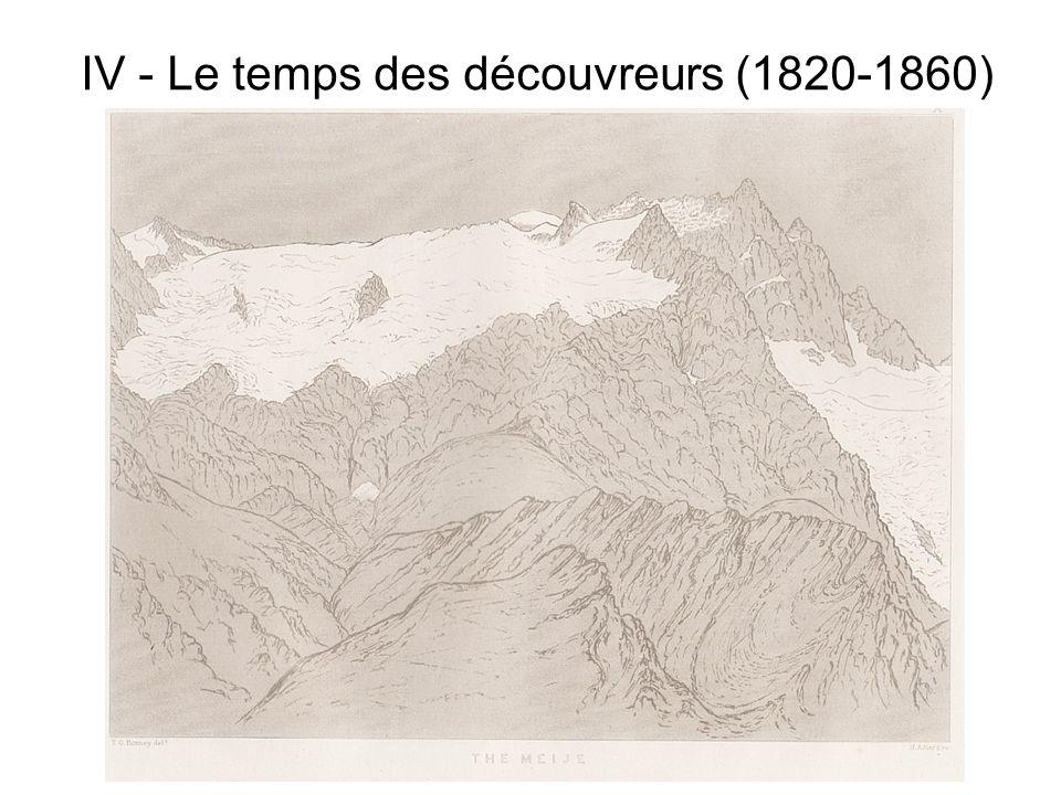 IV - Le temps des découvreurs (1820-1860)