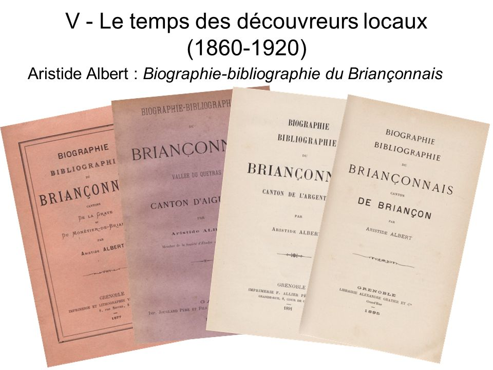 V - Le temps des découvreurs locaux (1860-1920)