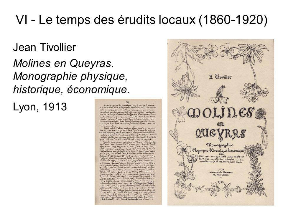VI - Le temps des érudits locaux (1860-1920)