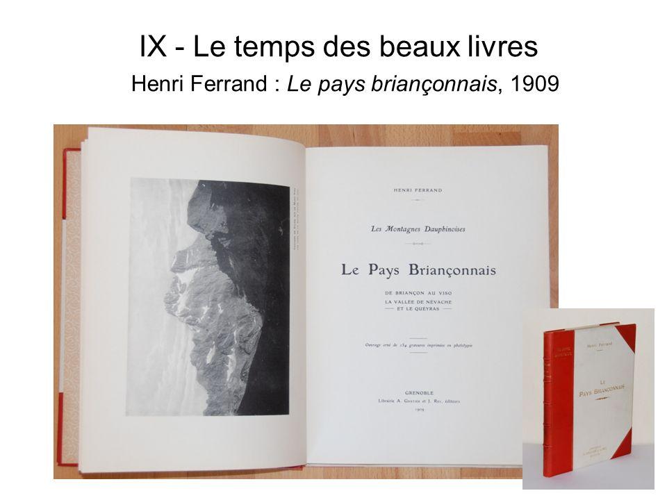 IX - Le temps des beaux livres