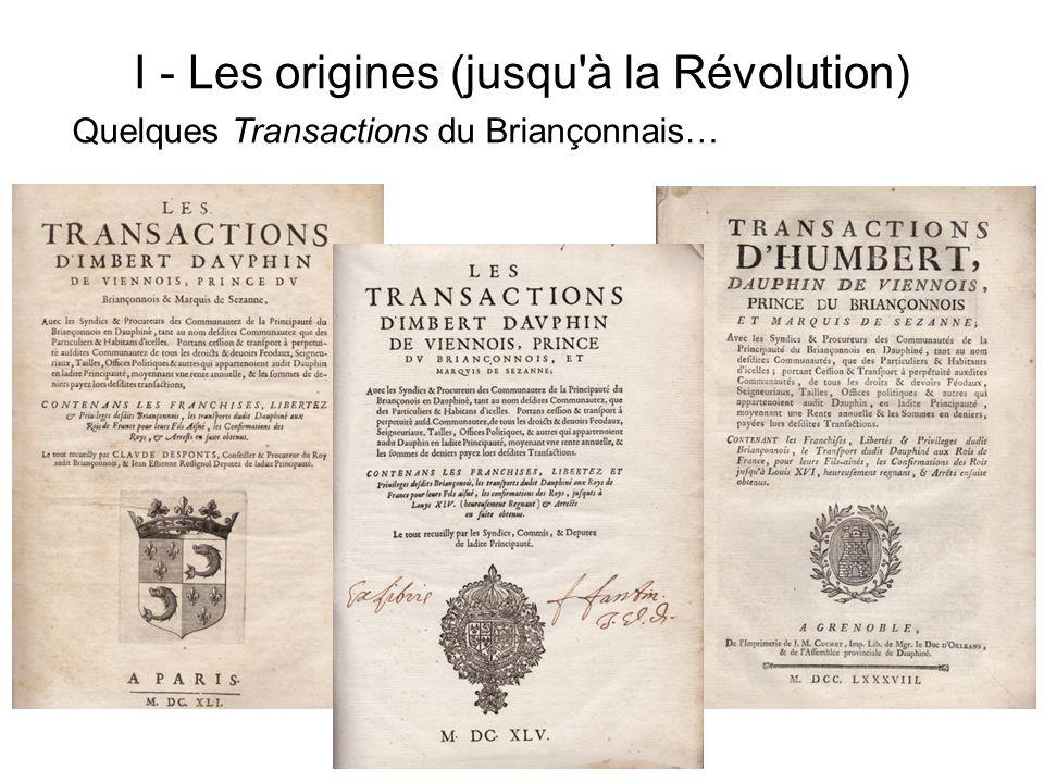 I - Les origines (jusqu à la Révolution)