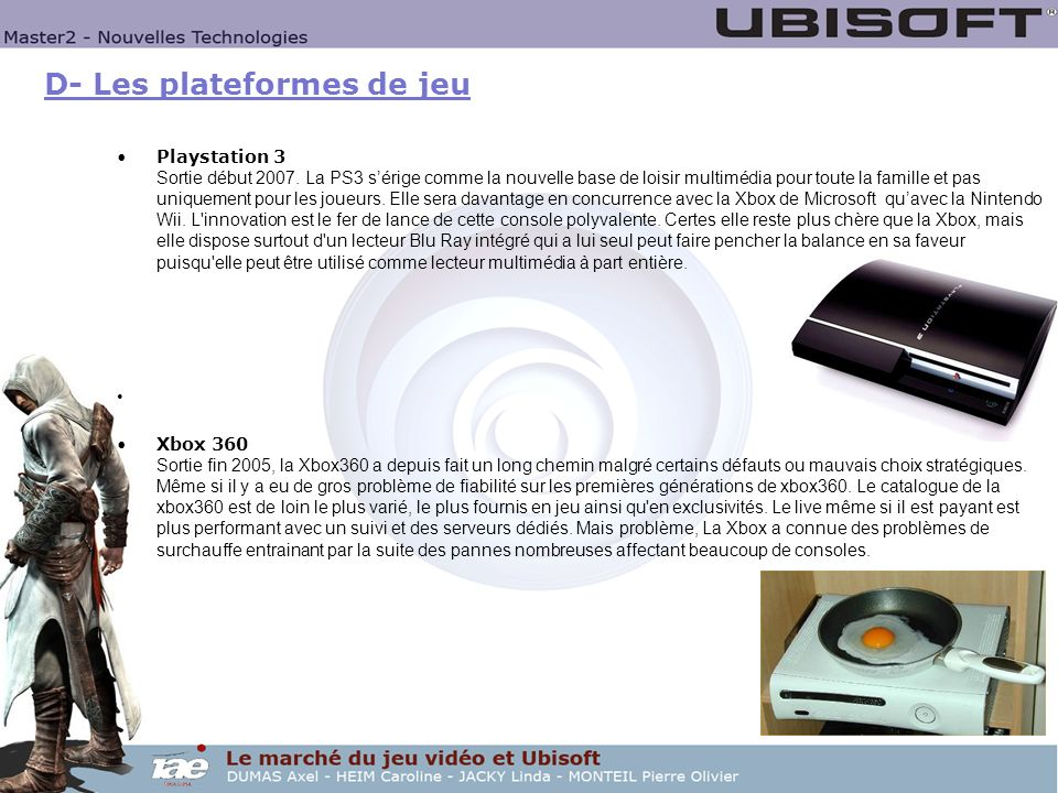 D- Les plateformes de jeu