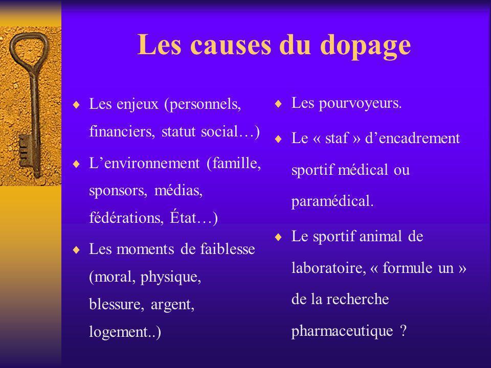 Les causes du dopage Les pourvoyeurs.