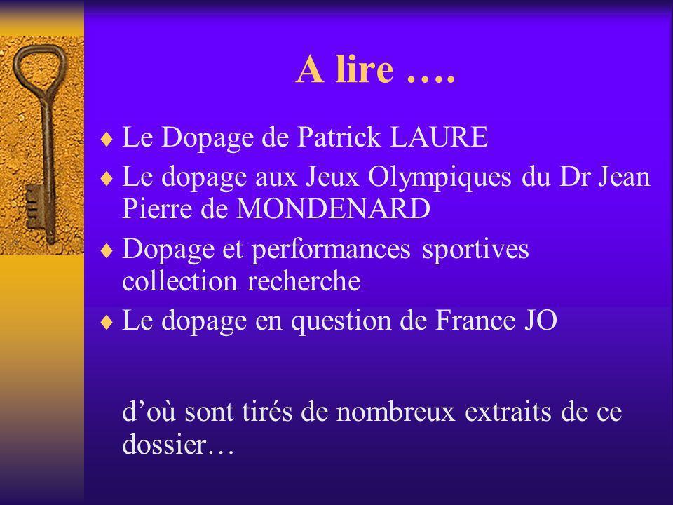 A lire …. Le Dopage de Patrick LAURE