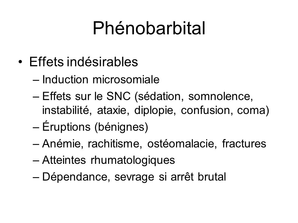 Phénobarbital Effets indésirables Induction microsomiale