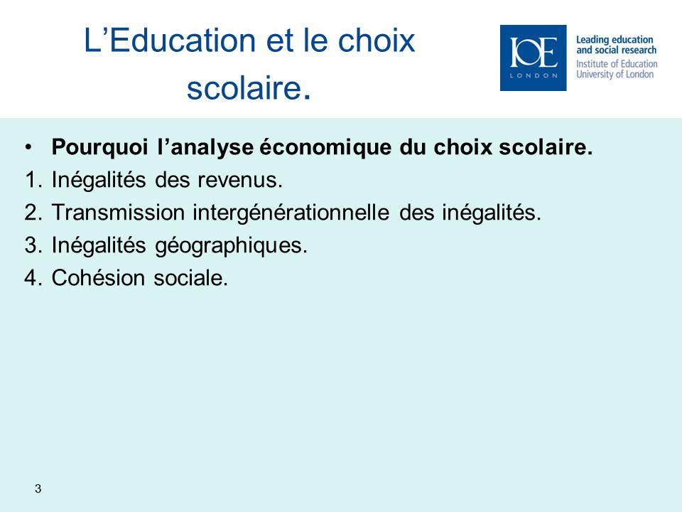 L'Education et le choix scolaire.