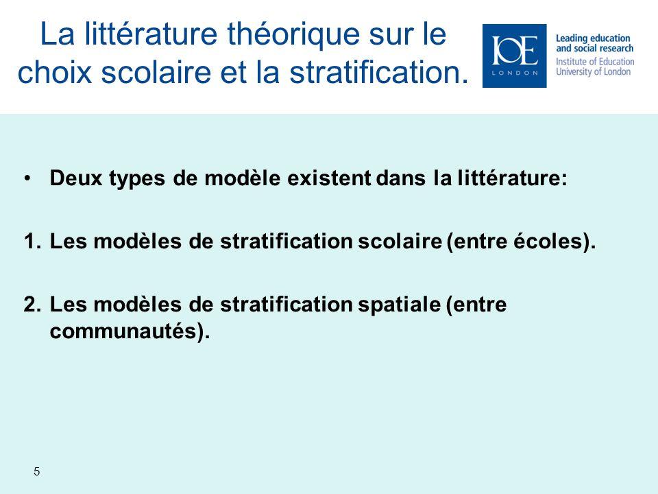 La littérature théorique sur le choix scolaire et la stratification.
