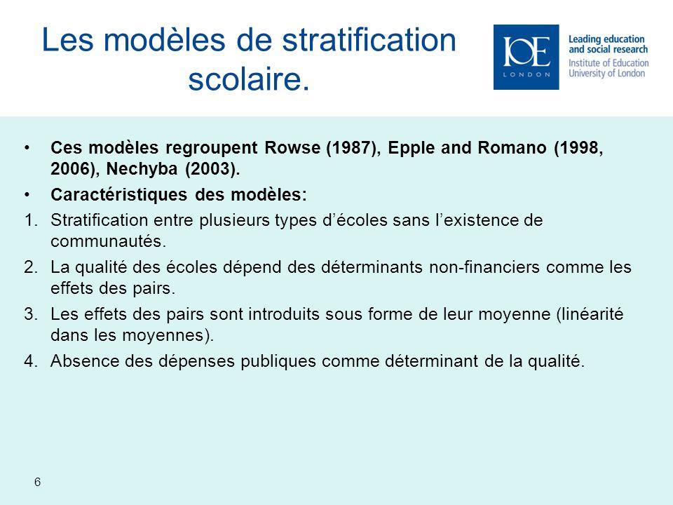 Les modèles de stratification scolaire.