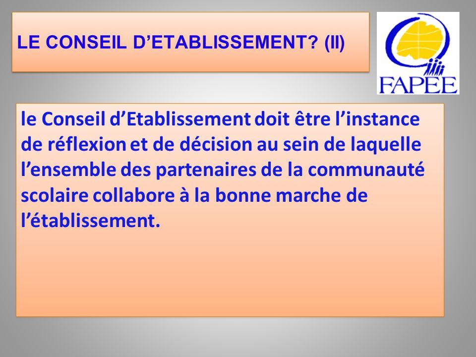 LE CONSEIL D'ETABLISSEMENT (II)