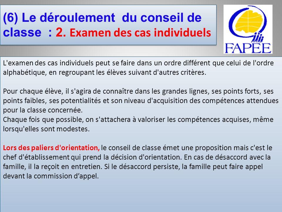(6) Le déroulement du conseil de classe : 2. Examen des cas individuels