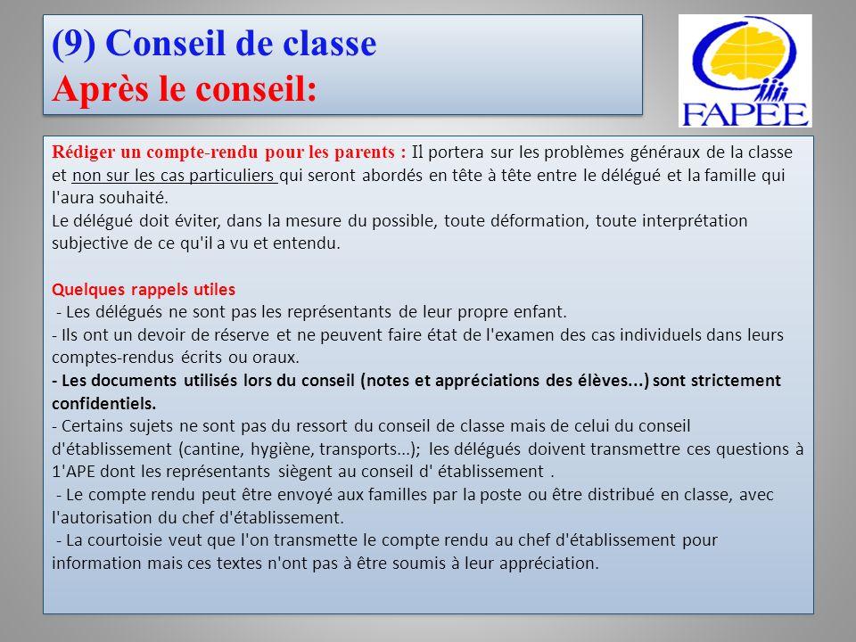 (9) Conseil de classe Après le conseil: