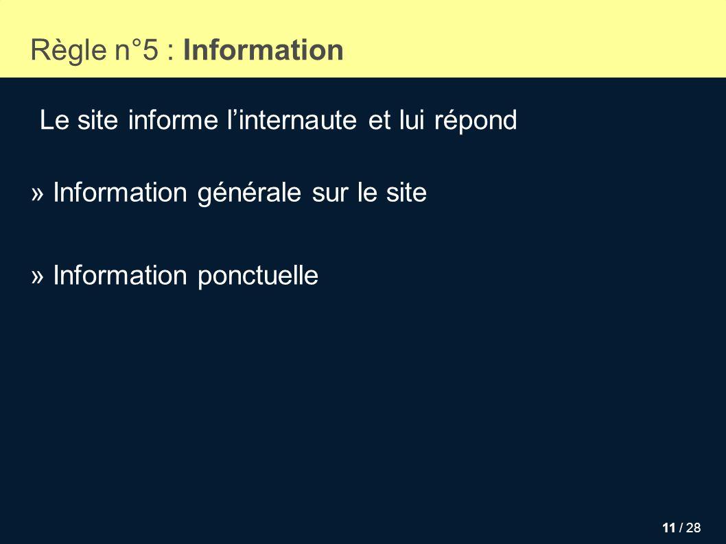Règle n°5 : Information Le site informe l'internaute et lui répond