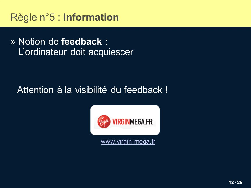 Règle n°5 : Information » Notion de feedback :